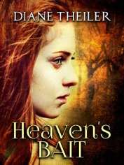 Heaven's Bait By Diane Theiler $14.99